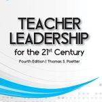 Teacher Leadership for the 21st Century
