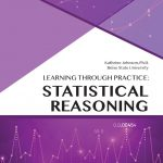 Learning Through Practice: Statistical Reasoning